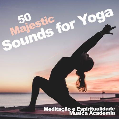 50 Majestic Sounds for Yoga de Meditação e Espiritualidade Musica Academia