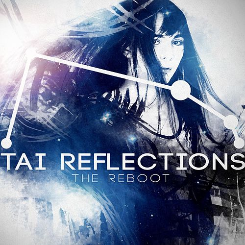 Tai Reflections: The Reboot by Starrysky