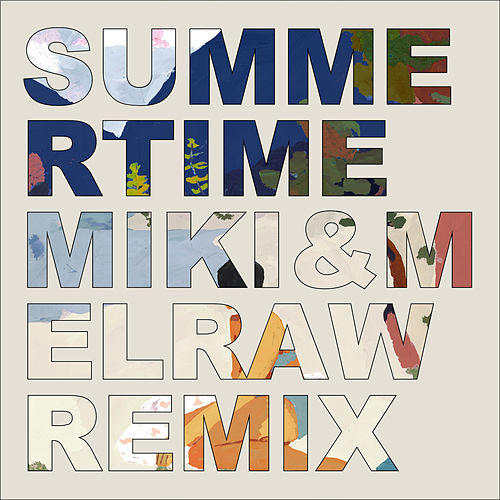 Summertime (MIKI & MELRAW Remix) de Ri Ri