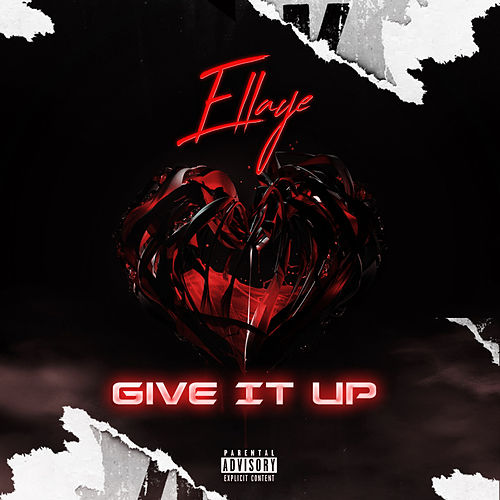 Give It Up by Ellaye
