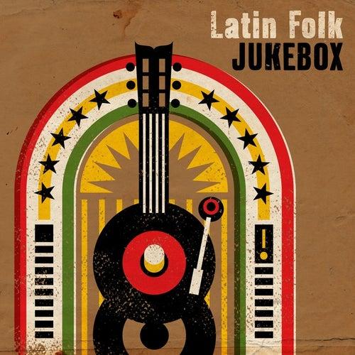 Latin Folk Jukebox de Various Artists