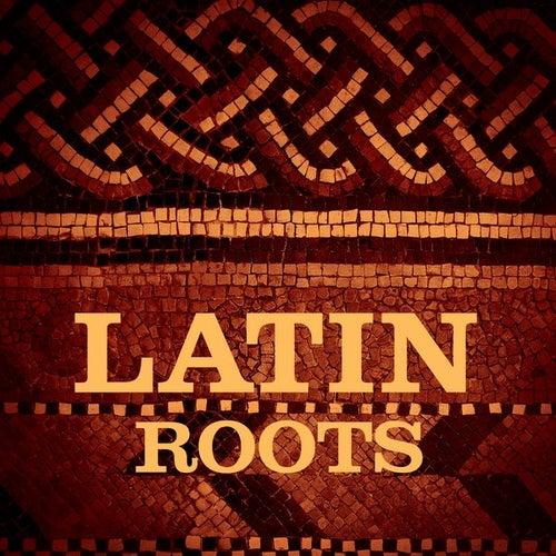 Latin Roots de Various Artists