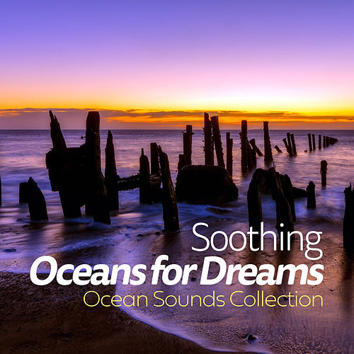 Soothing Oceans for Dreams de Ocean Sounds Collection (1)