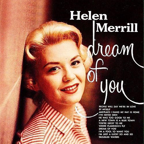 Dream Of You (Remastered) by Helen Merrill