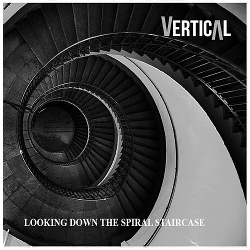 Looking Down the Spiral Staircase de Vertical
