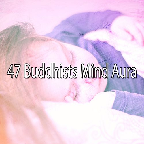 47 Buddhists Mind Aura de S.P.A