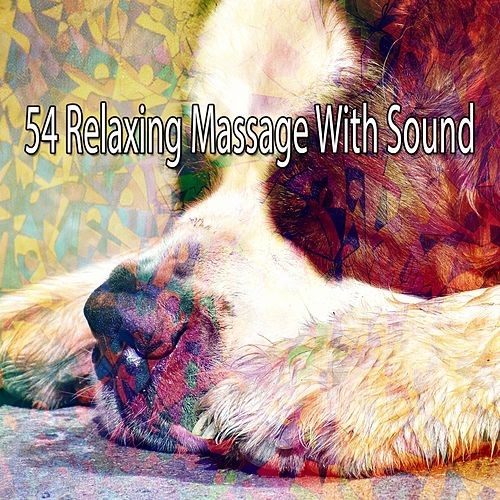 54 Relaxing Massage with Sound de Dormir