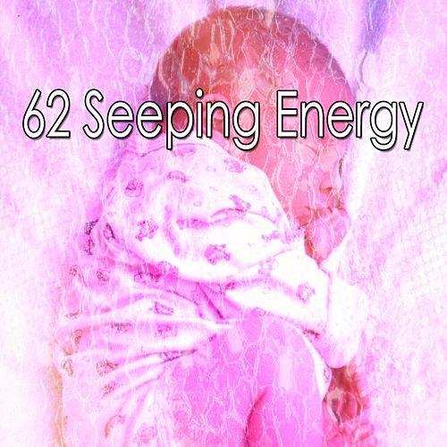 62 Seeping Energy by Trouble Sleeping Music Universe