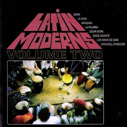 Latin Moderns, Vol. 2 von Various Artists