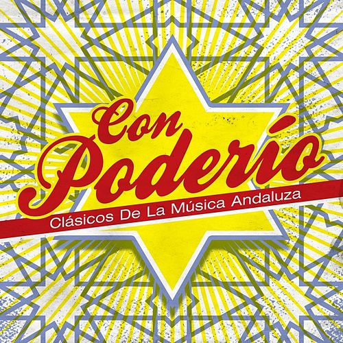 Con poderío: Clásicos de la música Andaluza de Various Artists