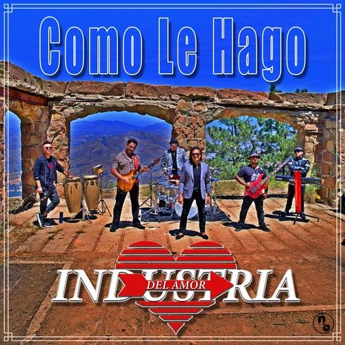 Como Le Hago by Industria Del Amor
