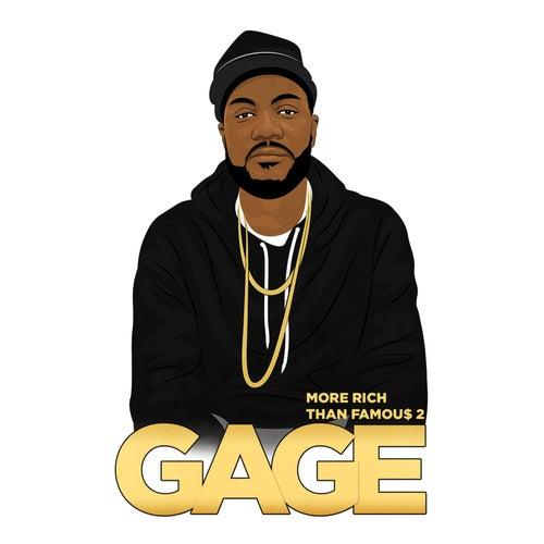 More Rich Than Famous 2 de Gage