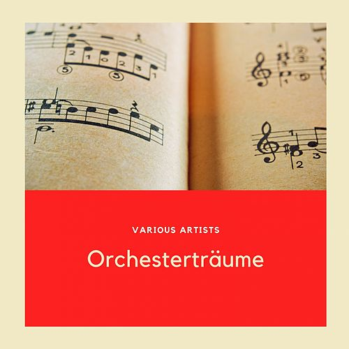 Orchesterträume by Philharmonia Orchestra