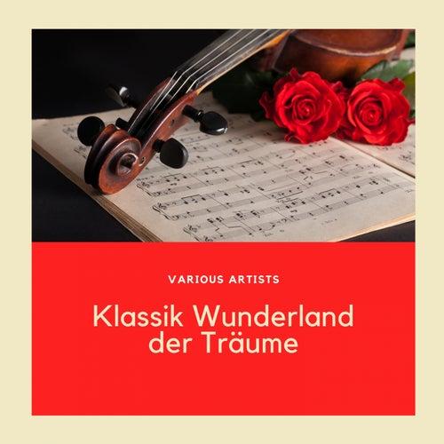 Klassik Wunderland der Träume von Wiener Philharmoniker
