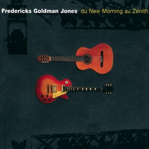 Fredericks, Goldman, Jones : Du New Morning au Zénith (Live) de Jean-Jacques Goldman