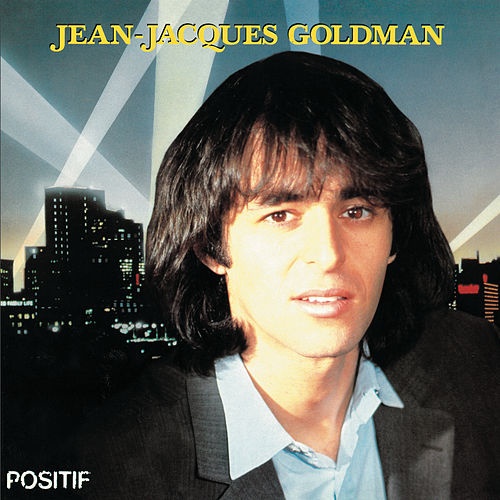 Positif by Jean-Jacques Goldman