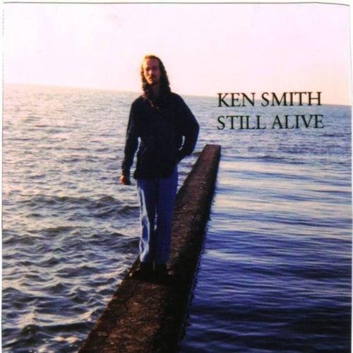 Still Alive by Ken Smith