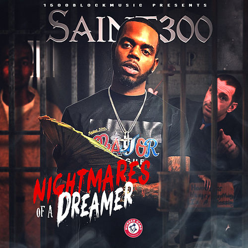 Nightmares of a Dreamer von Saint300