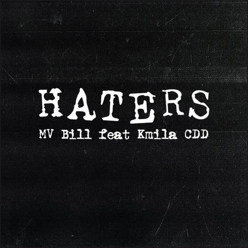 Haters von MV Bill