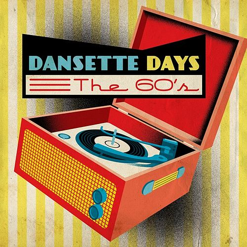 Dansette Days: The 60's by Various Artists