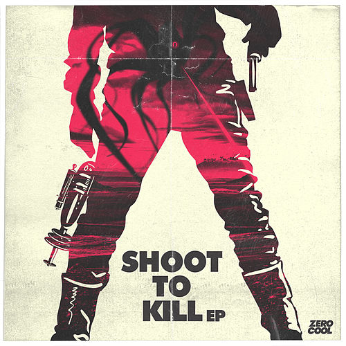 Shoot To Kill by Various Artists