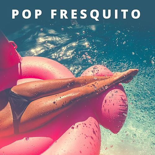 Pop fresquito de Various Artists