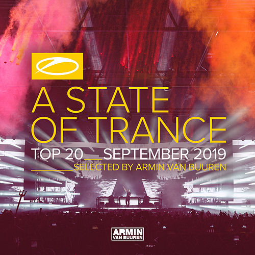A State Of Trance Top 20 - September 2019 (Selected by Armin van Buuren) by Various Artists