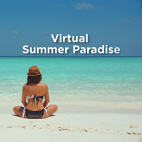 Virtual Summer Paradise by Ocean Sounds (1)