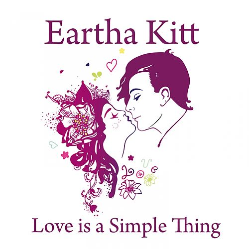 Love is a Simple Thing von Eartha Kitt