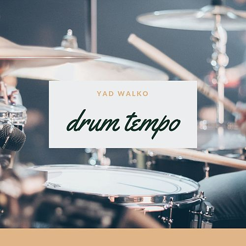 Drum Tempo by Yad Walko