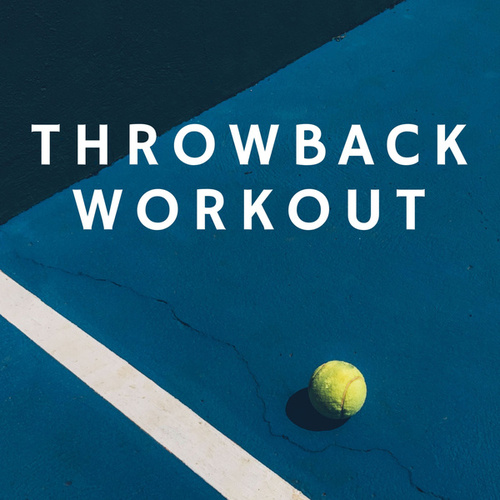Throwback Workout von Various Artists
