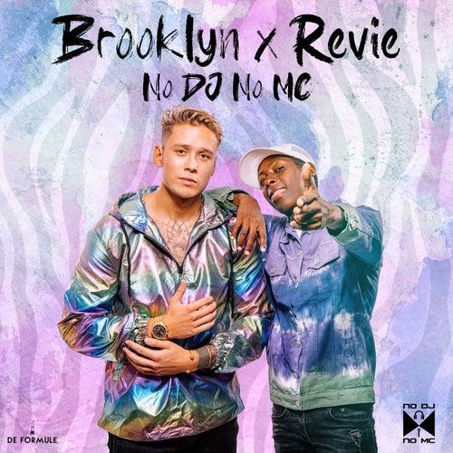 No Dj No Mc by  Brooklyn