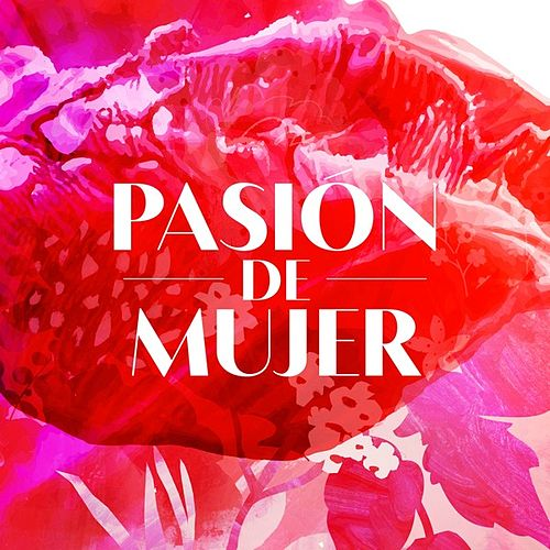 Pasión de mujer by Various Artists