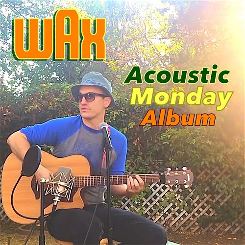Acoustic Monday Album de Wax