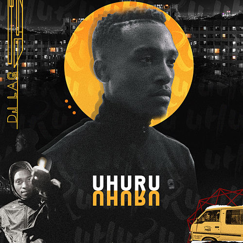 Uhuru by DJ Lag