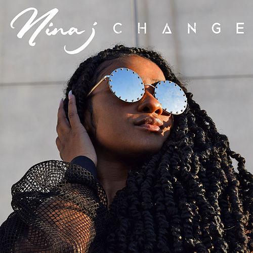 Change by Ninaj