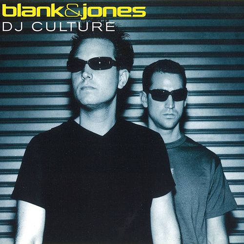 DJ Culture All Mixes von Blank & Jones