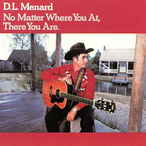 No Matter Where You At, There You Are de D.L. Menard