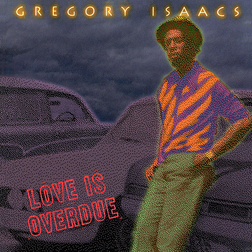 Love Is Overdue de Gregory Isaacs