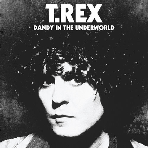Dandy in the Underworld de T.Rex