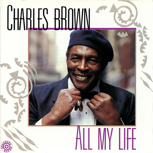 All My Life von Charles Brown