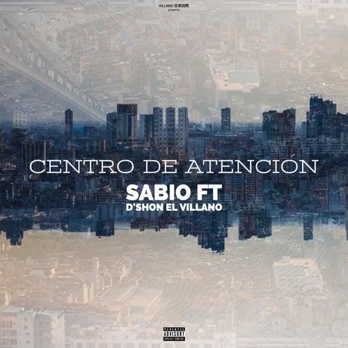 Centro De Atención (feat. Dshon El Villano) de Sabio