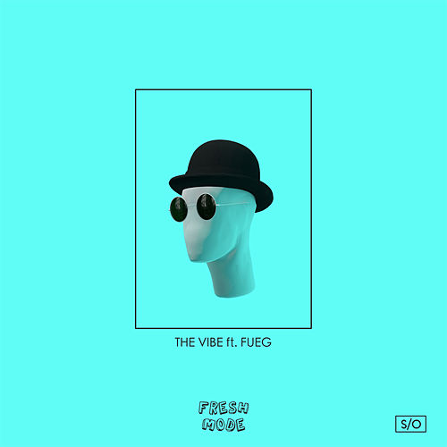 The Vibe by Freshmode