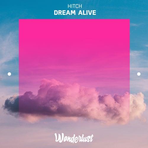 Dream Alive von The Hitch