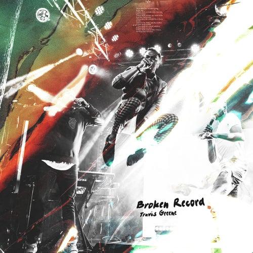 Broken Record de Travis Greene