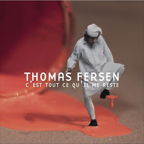 C'est tout ce qu'il me reste von Thomas Fersen