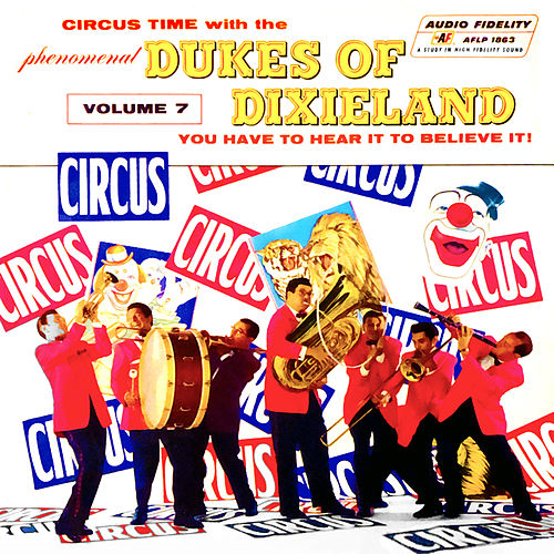 Circus Time with the Dukes of Dixieland, Vol. 7 von Dukes Of Dixieland