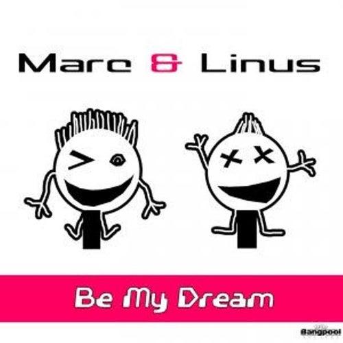 Be My Dream di Marc