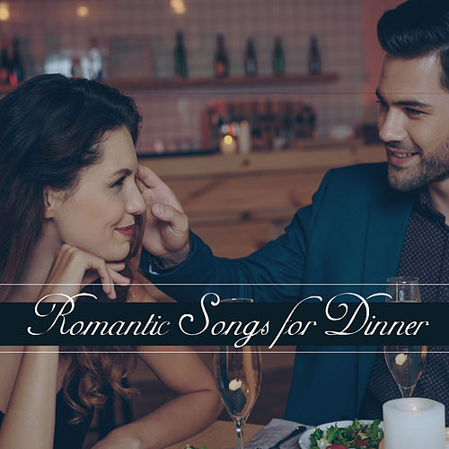 Romantic Songs for Dinner: Sensual Music for Restaurant, Ambient Jazz, Chill Jazz Relaxation von Jazz Lounge
