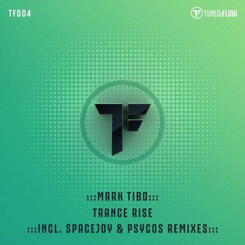 Trance Rise by mark Tibo